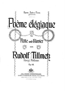Poème élégiaque, Op.48: Poème élégiaque by Rudolf Tillmetz