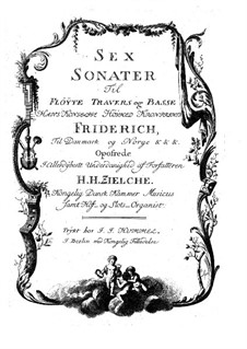 Sonatas for Flute and Basso Continuo: Sonatas for Flute and Basso Continuo by Hans Hinrich Zielche