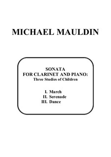 Sonata for Clarinet and Piano: Three Studies of Children: Sonata for Clarinet and Piano: Three Studies of Children by Michael Mauldin