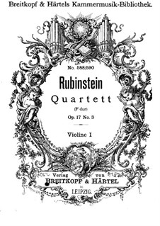 Quartet for Strings No.3 in F Major, Op.17 No.3: violino parte I by Anton Rubinstein