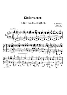 No.9 Ritter vom Steckenpferd (Knight of the Hobbyhorse): Para Piano by Robert Schumann