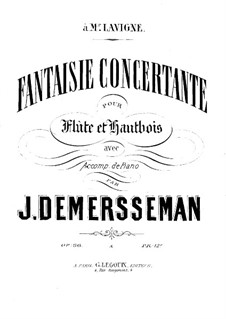 Concert Fantasia for Flute, Oboe and Piano, Op.36: Partitura completa by Jules Demersseman