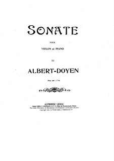 Sonata for Violin and Piano in F Sharp Minor: partitura by Albert Doyen