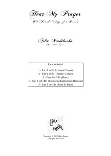 Hör mein Bitten (Hear My Prayer), WoO 15: O for the wings of a Dove, for brass quintet by Felix Mendelssohn-Bartholdy