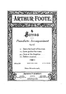 Four Songs, Op.67: No.3 Once at the Angelus by Arthur Foote