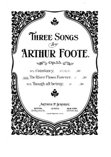 Three Songs, Op.55: No.2 The River Flows Forever by Arthur Foote