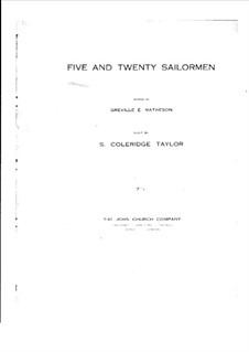 Five and Twenty Sailormen: Five and Twenty Sailormen by Samuel Coleridge-Taylor