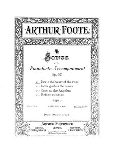 Four Songs, Op.67: No.1 Dew in the Heart of the Rose by Arthur Foote