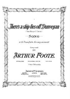 There's a Ship Lies off Dunvegan (The Hills o'Skye): There's a Ship Lies off Dunvegan (The Hills o'Skye) by Arthur Foote