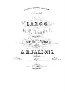 Largo: For piano by A. Parsons by Georg Friedrich Händel