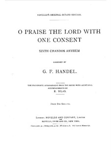 O Praise the Lord with One Consent, HWV 254: O Praise the Lord with One Consent by Georg Friedrich Händel