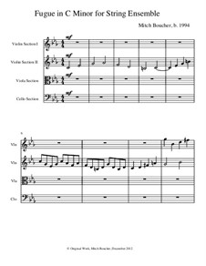 Fugue in C Minor for String Ensemble: Fugue in C Minor for String Ensemble by Mitch Boucher