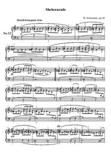 No.32 Sheherazade: No.32 Sheherazade by Robert Schumann