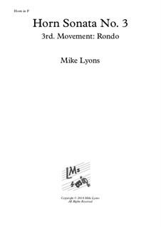Horn Sonata No.3: 3rd. movement: Rondo - Presto by Mike Lyons