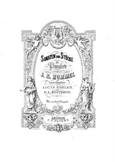 Sonatas and Pieces for Piano: Volume II, Op.81, 106, 19, 109 by Johann Nepomuk Hummel