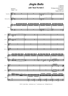 Jingle Bells (with 'Deck The Halls'): For saxophone quartet and piano by Wolfgang Amadeus Mozart, folklore, James Lord Pierpont