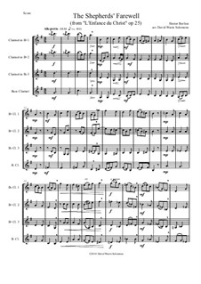 L'enfance du Christ (The Childhood of Christ), H.130 Op.25: The Shepherds' Farewell, for clarinet quartet by Hector Berlioz