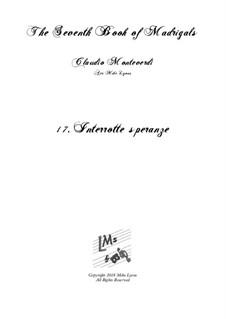 Book 7 (Concerto), SV 117–145: No.17 Interrotte speranze a6 by Claudio Monteverdi