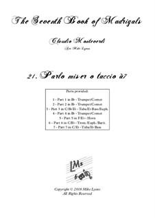 Book 7 (Concerto), SV 117–145: No.21 Parlo miser o taccio a7 by Claudio Monteverdi