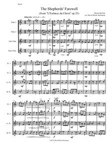 L'enfance du Christ (The Childhood of Christ), H.130 Op.25: The Shepherds' Farewell, for flute quartet by Hector Berlioz