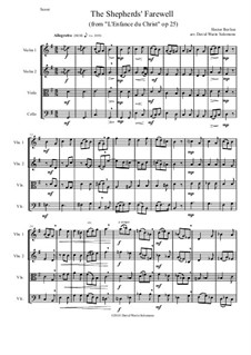 L'enfance du Christ (The Childhood of Christ), H.130 Op.25: The Shepherds' Farewell, for string quartet by Hector Berlioz
