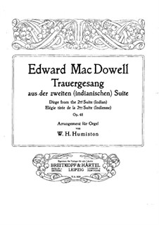 Suite for Orchestra No.2 'Indian', Op.48: Movement IV, for Organ by Edward MacDowell