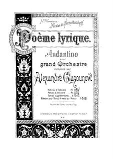 Poème lyrique (Lyric Poem), Op.12: Poème lyrique (Lyric Poem) by Alexander Glazunov