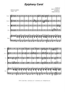 Epiphany Carol: For string quartet and piano by folklore, John H. Hopkins Jr.