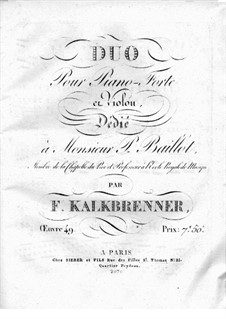 Duet for Violin and Piano, Op.49: parte piano by Friedrich Kalkbrenner
