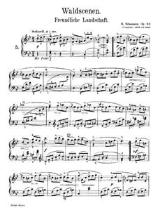 Waldscenen (Forest Scenes): No.5 Freundliche Landschaft (Friendly Landscape) by Robert Schumann