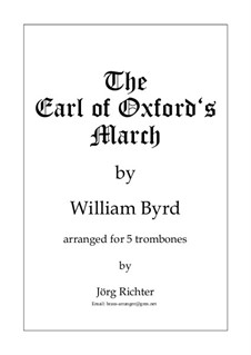 Earl of Oxford's March: For 5 trombones by William Byrd