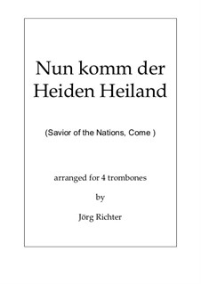 Savior of the Nations, Come: For 4 trombones by Martin Luther