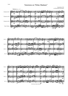 Variations on 'Hélas, Madame': para quarteto de clarinete by Henry VIII