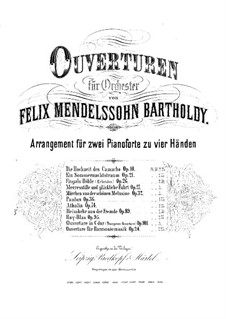 Die Heimkehr aus der Fremde (Son and Stranger), Op.89: Overture, for two pianos four hands – piano I part by Felix Mendelssohn-Bartholdy