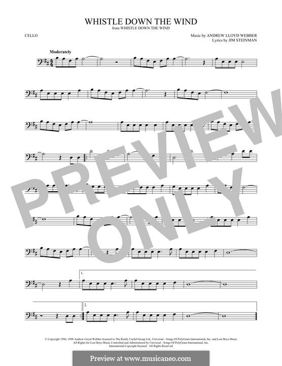 Whistle Down the Wind (from Whistle Down the Wind): para violoncelo by Andrew Lloyd Webber