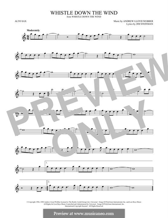 Whistle Down the Wind (from Whistle Down the Wind): para Saxofone Alto by Andrew Lloyd Webber