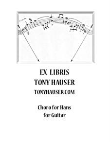 Choro for Hans for Guitar: Choro for Hans for Guitar by Tony Hauser