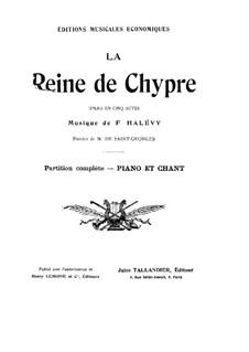 The Queen of Cyprus: para solistas,coral e piano by Fromental Halevy