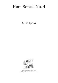 Horn Sonata No.4: 1st. Movement by Mike Lyons