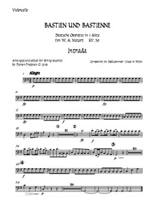 Bastien and Bastienne, K.50: Arranged for string quartet accompaniment – cello part by Wolfgang Amadeus Mozart