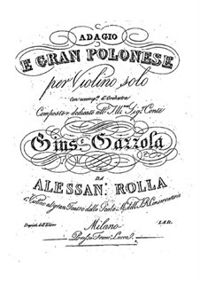Adagio and Grand Polonaise for Violin and Orchestra, BI 494: Adagio and Grand Polonaise for Violin and Orchestra by Alessandro Rolla