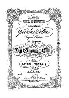 Three Concert Duos for Two Violins, BI 119, 180, 152 Op.17: Concerto de três Duos para Dois Violinos by Alessandro Rolla