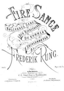 Four Songs, Op.14: quatro musicas by Frederik Rung
