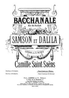 Samson and Dalila, Op.47: Bacchanalia, for piano by Camille Saint-Saëns