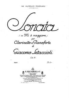 Sonata in E Flat Major for Сlarinet and Piano, Op.31: Sonata in E Flat Major for Сlarinet and Piano by Giacomo Setaccioli