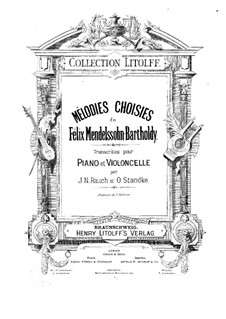 Mélodies choisies: For cello (or violin ad libitum) and piano by Felix Mendelssohn-Bartholdy