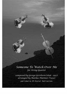 Someone To Watch Over Me (from Oh, Kay!): para quartetos de cordas, sm-ST-02 by George Gershwin