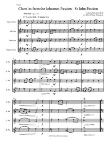 St John Passion, BWV 245: Chorales, for saxophone quartet by Johann Sebastian Bach