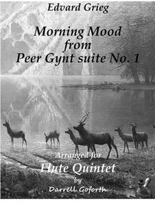 Suite No.1. Morning Mood, Op.46 No.1: For flute quintet by Edvard Grieg