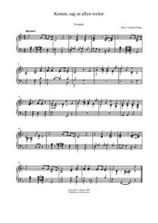 Lied - und Choralvorspiele. Band 4: Nr.9 Komm, sag es allen weiter by Eckhard Deppe
